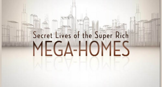 Secret Lives of the Super Rich: Mega-Homes on CNBC